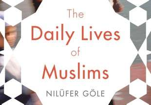 """Daily Lives of Muslims"" revealed"